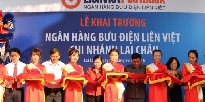 Công ty tổ chức lễ khai trương tại Lai Châu | LienVietPostBank khai trương Chi nhánh Lai Châu