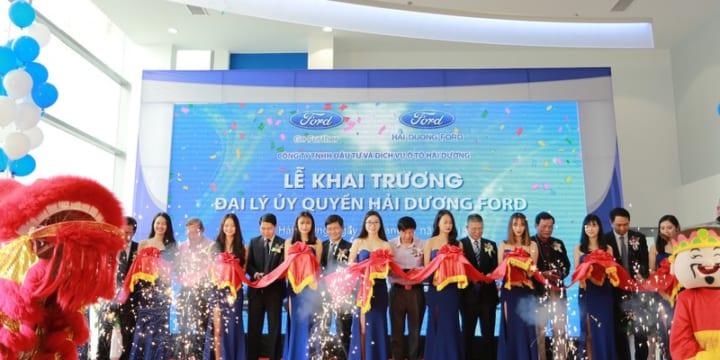 Công ty tổ chức lễ khai trương tại Hải Dương | Lễ khai trương đại lý Ford ở Hải Dương